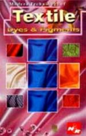 Modern Technology of Textile: Dyes and Pigments