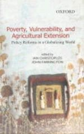 Poverty, Vulnerability, and Agricultural Extension: Policy Reforms in a Globalizing World