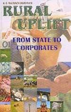 Rural Uplift: From State to Corporates
