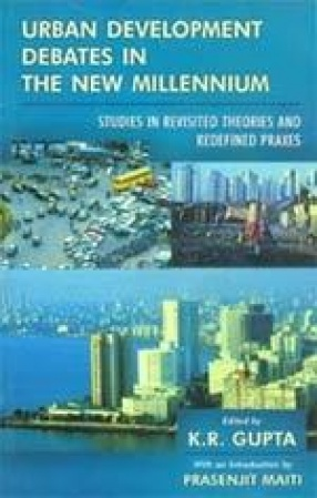 Urban Development Debates in the New Millennium (Volume II)
