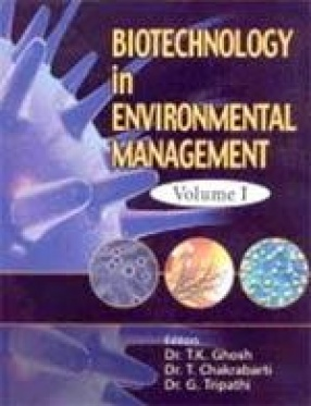 Biotechnology in Environmental Management (In 2 Volumes)