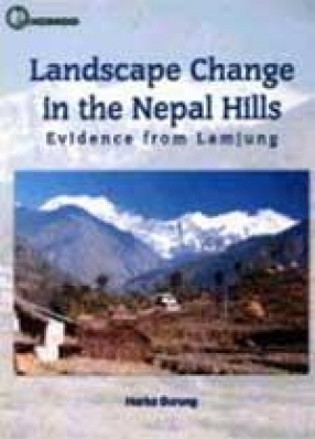 Landscape Change in the Nepal Hills: Evidence from Lamjung