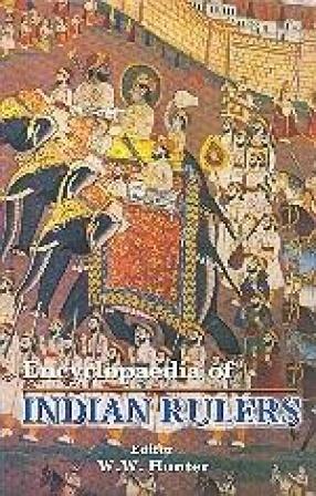 Encyclopaedia of Indian Rulers (Volumes 13-24)