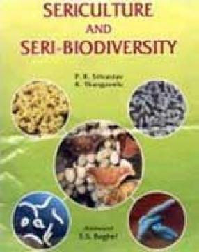 Sericulture and Seri-Biodiversity