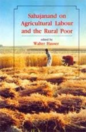Sahajanand on Agricultural Labour and the Rural Poor