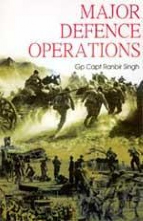 Major Defence Operations Since 1947