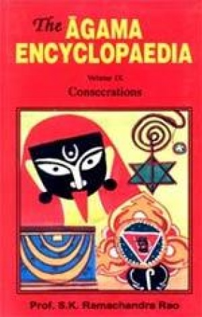 The Agama Encyclopaedia: Consecrations (Volume IX)