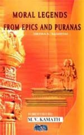 Moral Legends from Epics and Puranas