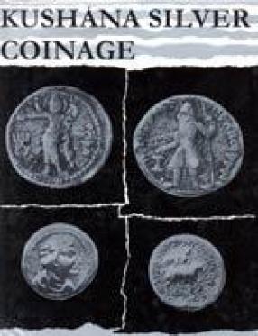 Kushana Silver Coinage