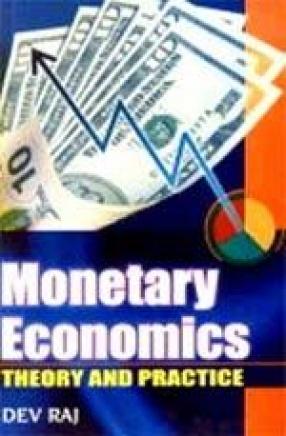 Monetary Economics: Theory and Practice