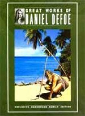 Great Works of Daniel Defoe