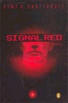 Signal Red: A Novel
