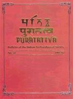 Puratattva: Bulletin of the Indian Archaeological Society (Volume 22)