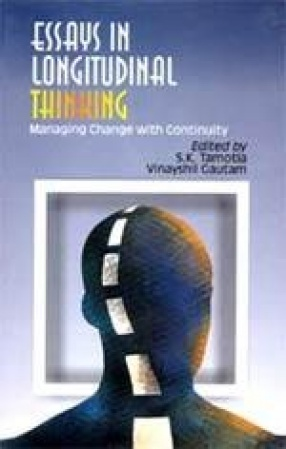 Essays in Longitudinal Thinking: Managing Change with Continuity