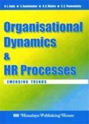 Organisational Dynamics and HR Processes: Emerging Trends