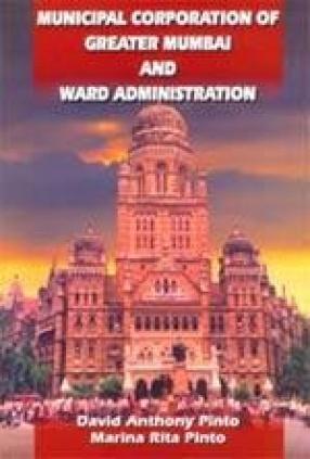 Municipal Corporation of Greater Mumbai and Ward Administration