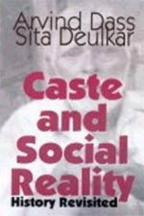 Caste and Social Reality: History Revisited