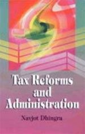 Tax Reforms and Administration