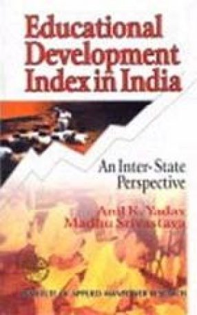 Educational Development Index in India: An Inter-State Perspective