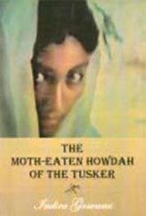 The Moth-Eaten Howdah of the Tusker