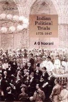 Indian Political Trials: 1775-1947