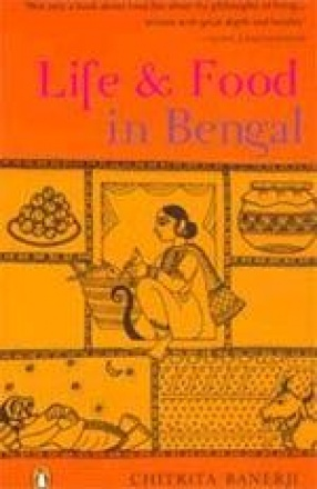 Life and Food in Bengal