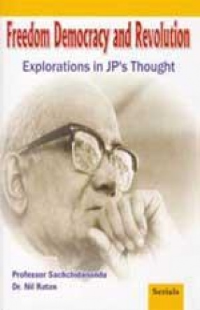 Freedom Democracy and Revolution: Explorations in JP's Thought