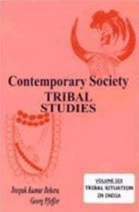 Contemporary Society: Tribal Studies (Volume VI)