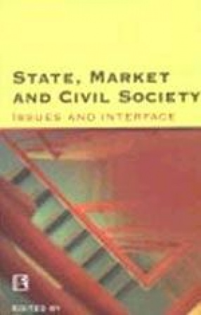 State, Market and Civil Society: Issues and Interface