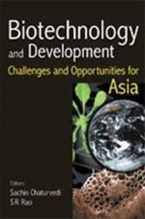 Biotechnology and Development: Challenges and Opportunities for Asia