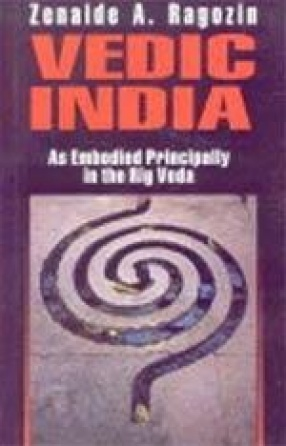 Vedic India: As Embodied Principally in the Rig-Veda
