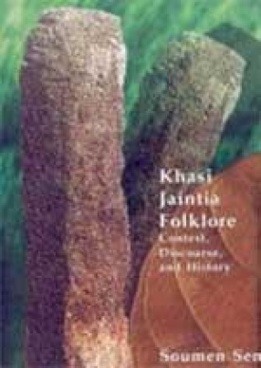 Khasi-Jaintia Folklore: Context, Discourse, and History