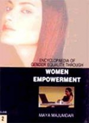 Encyclopaedia of Gender Equality Through Women Empowerment (In 2 Volumes)