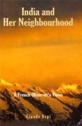 India and Her Neighbourhood