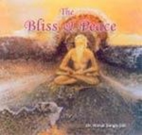 Bliss and Peace: Poems and Paintings
