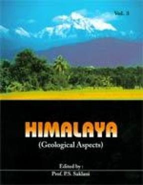 Himalaya: Geological Aspects (Volume 3)