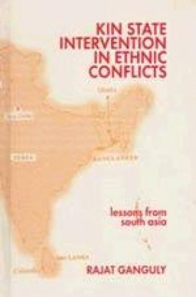 Kin State Intervention in Ethnic Conticts: Lessons from South Asia