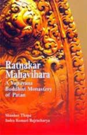 Ratnakar Mahavihara: A Vajrayana Buddhist Monastery of Patan