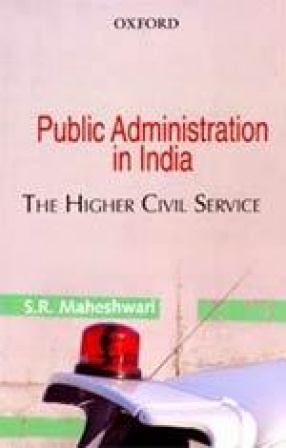 Public Administration in India: The Higher Civil Service