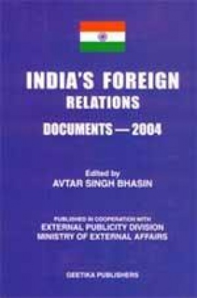 India's Foreign Relations: Documents-2004