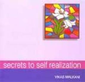 Secrets to Self Realization