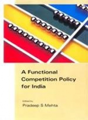 A Functional Competition Policy for India