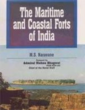 The Maritime and Coastal Forts of India