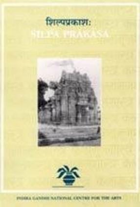 Silpa Prakasa: Medieval Orissan Sanskrit Text on Temple Architecture