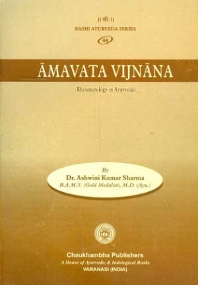 Amavata Vijnana: Rheumatology in Ayurveda