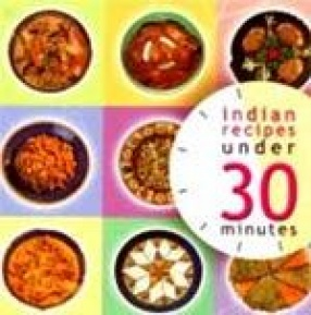 Indian Recipes Under Thirty Minutes