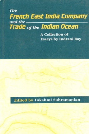 The French East India Company and the Trade of the Indian Ocean