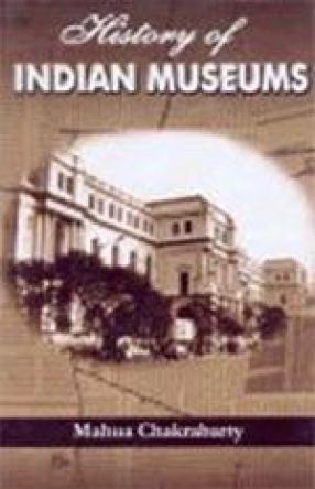 History of Indian Museums