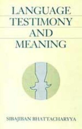 Language, Testimony and Meaning
