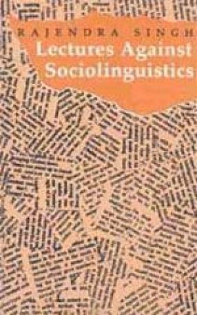 Lectures Against Sociolinguistics